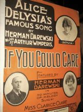 ANTIQUE ORIGINAL SHEET MUSIC 1918 ALICE DELYSIA IF YOU COULD CARE H DAREWSKI